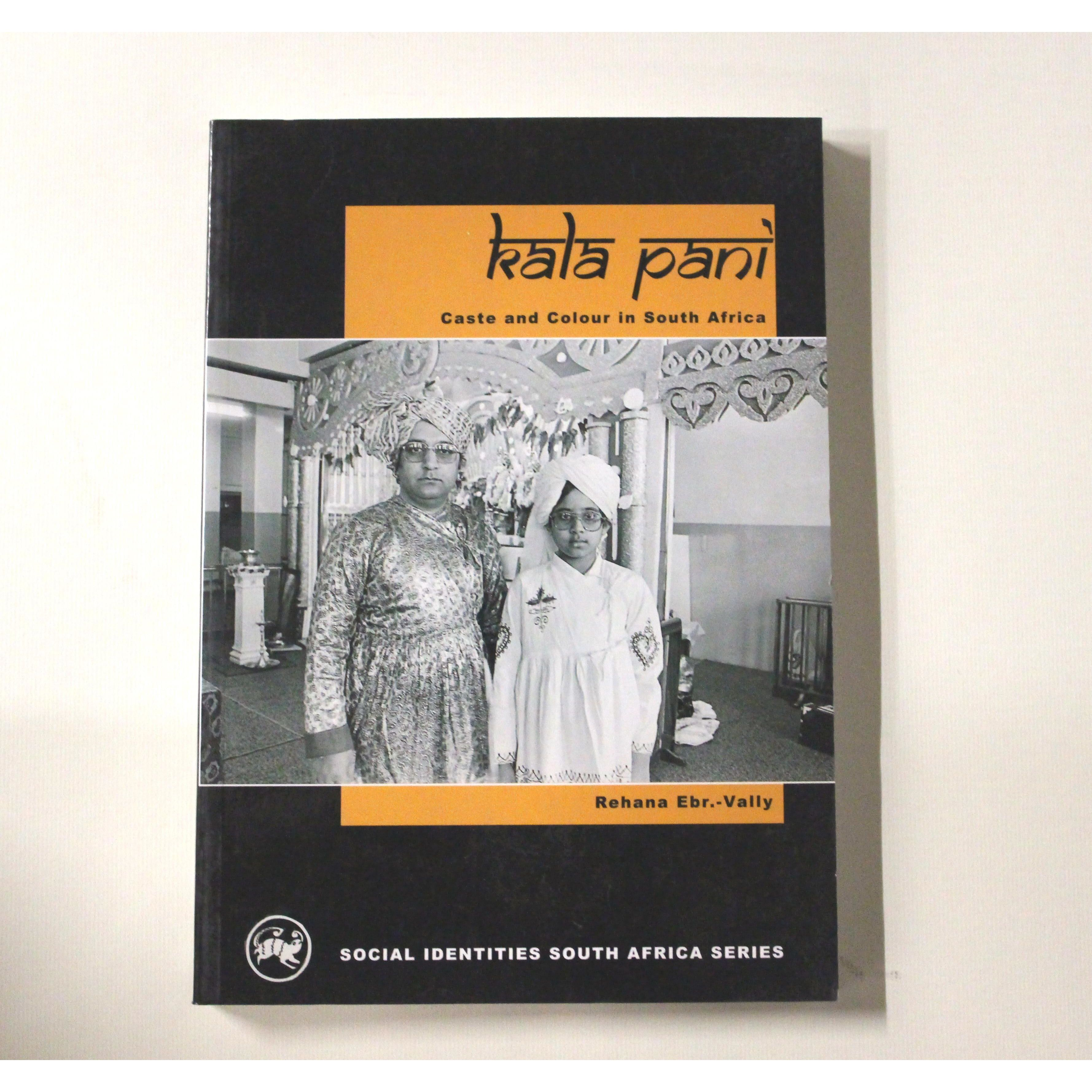 Kala Pani: Caste and Colour in South Africa